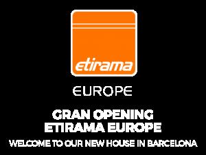 Etirama Europe Gran Opening