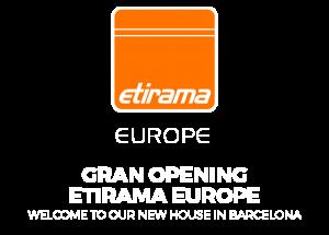 Gran Opening Etirama Europe